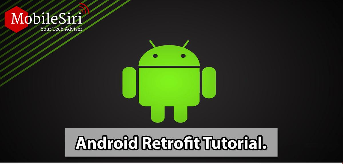 android-retrofit-tutorial-mobilesiri