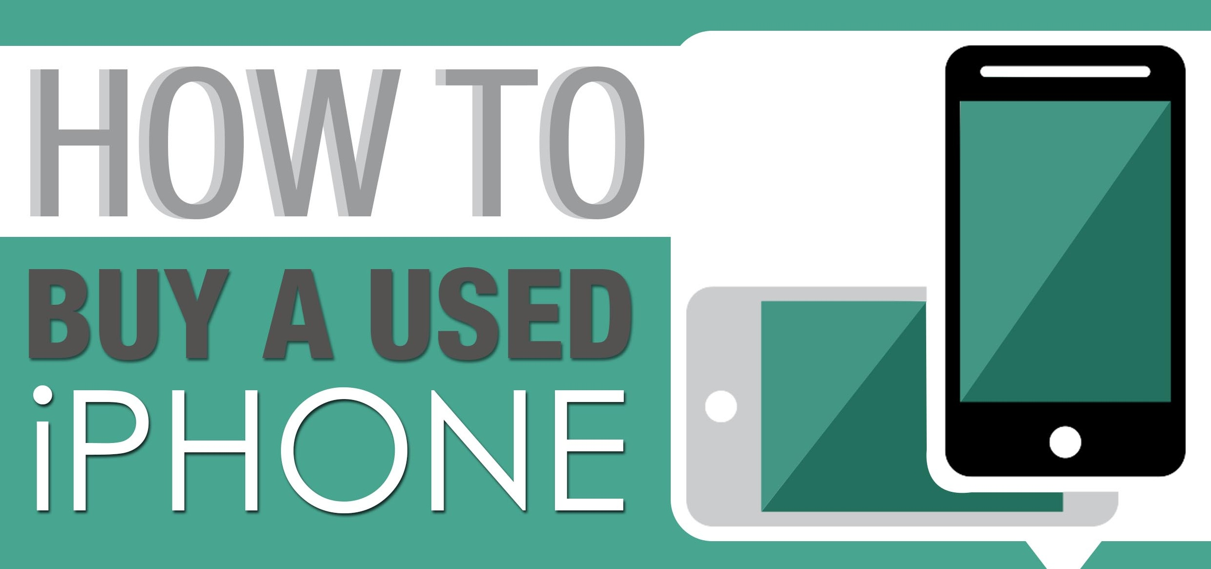 tips to buy a used iPhone 6 Infographic header