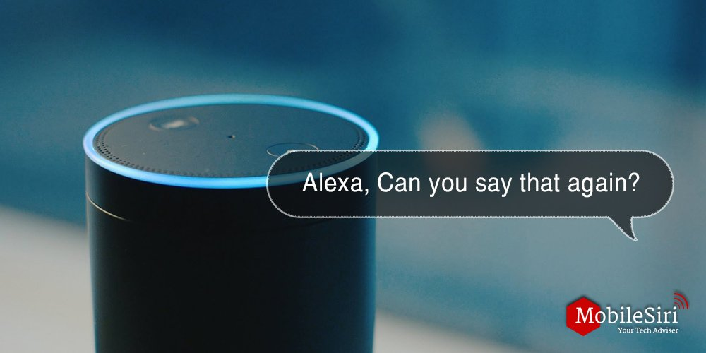 alexa Can you say that again
