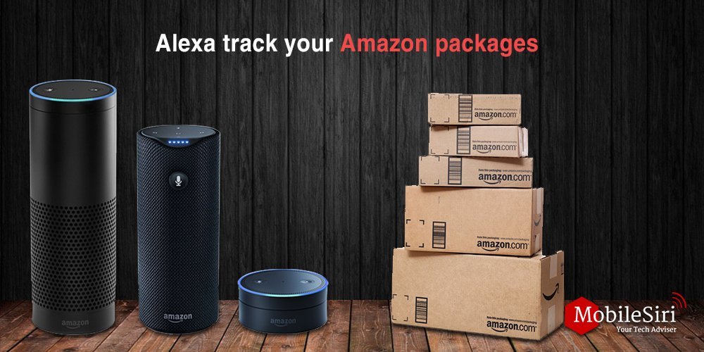 alexa track your Amazon packages